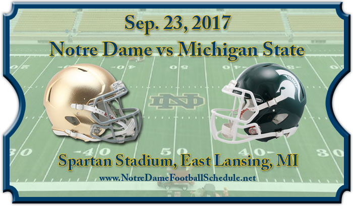 Michigan State Spartans vs. Notre Dame Fighting Irish Tickets
