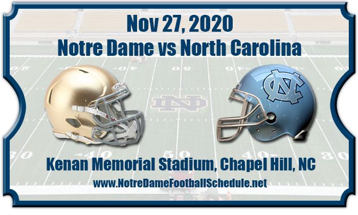 Notre Dame vs North Carolina Football Tickets | 11/27/20North Carolina Football Schedule 2020